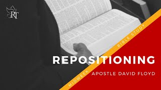 "Midweek Bible Study: ""Repositioning"" (01.13.2021)"