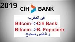 تحويل الاموال من Cih bank  الى البتكوين و ايضا من البنك الشعبي الى البتكوين Exchanger maroc