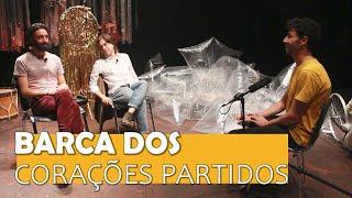 BARCA DOS CORAÇÕES PARTIDOS l MISTURA l 38