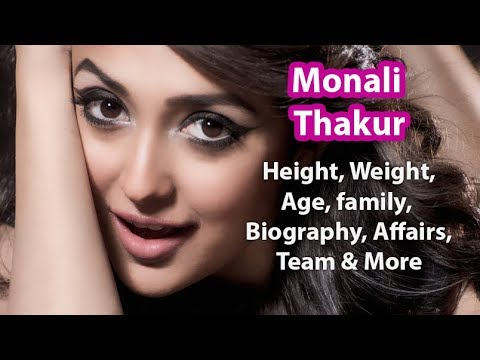 Monali Thakur Height, Weight, Age, Affairs, Wiki & Facts