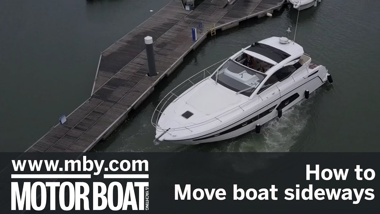 how to: move a boat sideways | motor boat & yachting