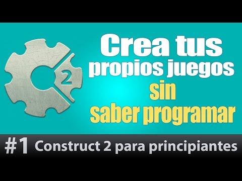 Construct 2 tutorial Espanol #1. Como hacer un Juego ANDROID, iOS, FACEBOOK, PC.