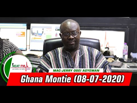 GHANA MONTIE with MAC-JERRY OSEI AGYEMAN on NEAT 100.9 FM (8/06/20)