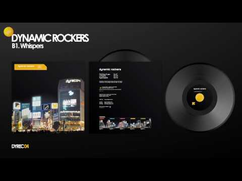 Dynamic Rockers - Whispers (Radio Edit)