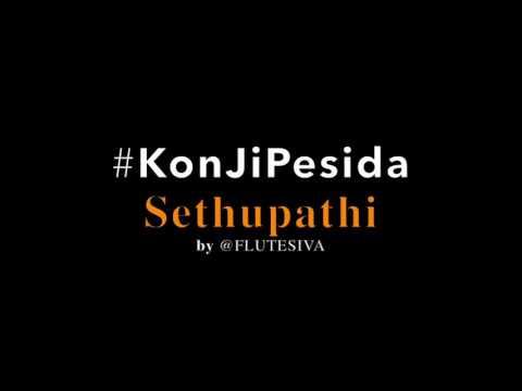 Konji Pesida | Sethupathi | Flute Instrumental By @flutesiva