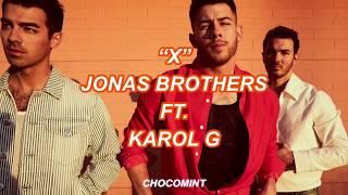 ★和訳★X - Jonas Brothers ft. Karol G
