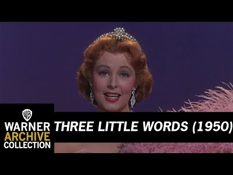 Three Little Words (1950) – I Love You So Much