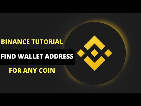 Binance Tutorial: HOW TO FIND WALLET ADDRESS FOR ANY CRYPTOCURRENCY ON BINANCE