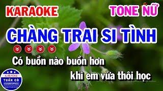 Karaoke Chàng Trai Si Tình Tone Nữ Gm | Nhạc Sống Tuấn Cò