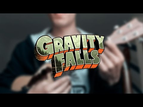 Gravity Falls || Ukulele (tutorial)
