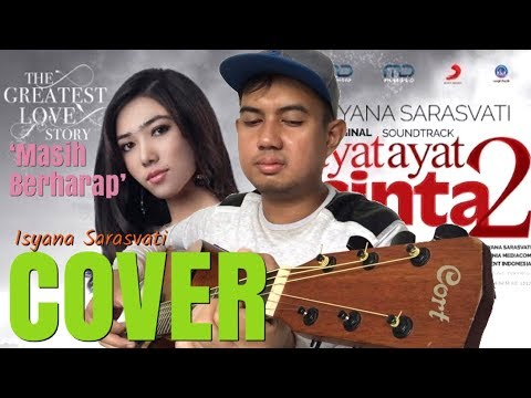 Isyana Sarasvati - Masih Berharap   Soundtrack Ayat Ayat Cinta 2 (ANDI DERISMAN COVER)