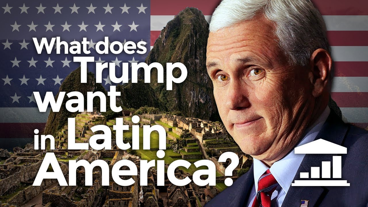 what-does-trump-want-from-latin-america-visualpolitik-en
