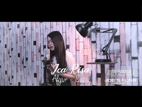 Afgan - Sudah (Cover by Ica Risa)