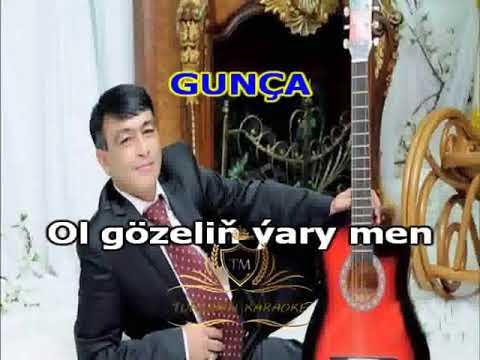 Nury Meredow Gunca minus karaoke turkmen aydymlar minus karaoke 🎤🎤🎤