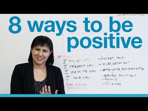 Speaking English - 8 ways to be positive & encourage others