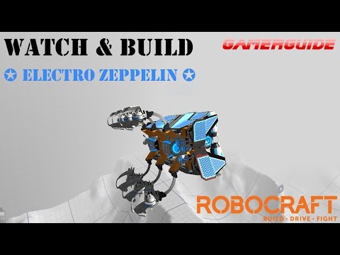 ROBOCRAFT - ✪ Electro Zeppelin ✪  Build Video & Play