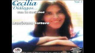 Cecilia ,Diálogos con la Sociedad - Monótona Soltera - Nuevo disco 2013 Inédito - HD