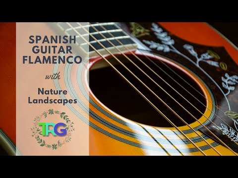 Spanish Guitar Flamenco Romantic Music, Instrumental Latin Songs, Acoustic Chill Out Mix Compilation