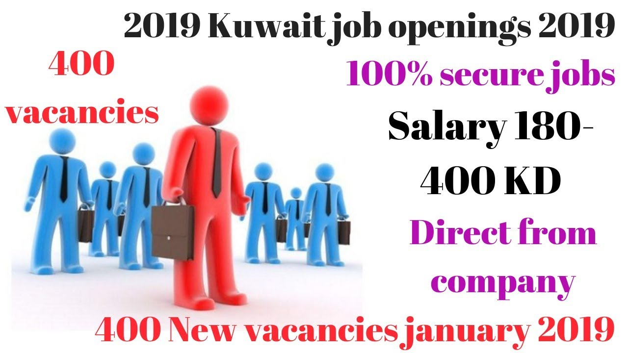 Salary 180-400 KWD jobs in Kuwait 2019 // 400 new vacancies // Freshers  apply now