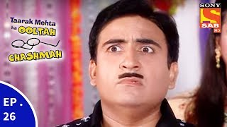 Taarak Mehta Ka Ooltah Chashmah - तारक मेहता का उल्टा चशमाह - Episode 26