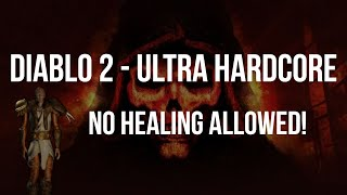 Diablo 2 - ULTRA HARDCORE SPEEDRUN - NO HEALING ALLOWED - THE MOST INSANE RUN YET