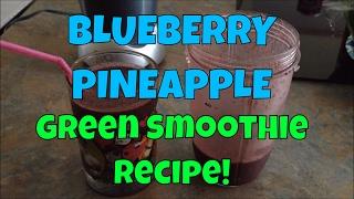 Blueberry Pineapple Green Breakfast Smoothie In The Nutribullet
