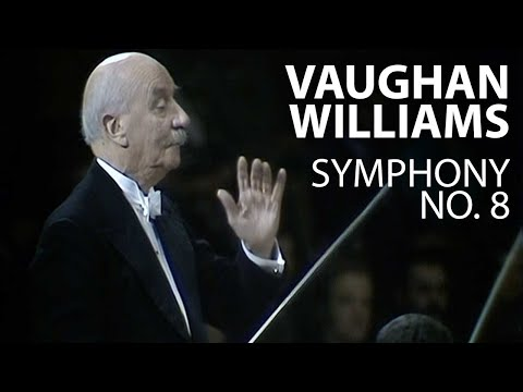 Ralph Vaughan Williams - Symphony No. 8 in D Minor