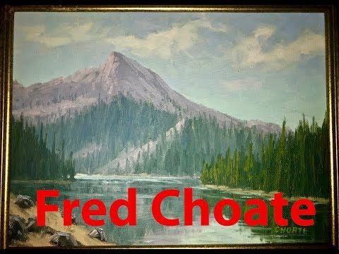 Learn to Paint With Fred Choate: Louie Lake McCall, ID