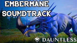 Embermane Sountrack - DAUNTLESS OST