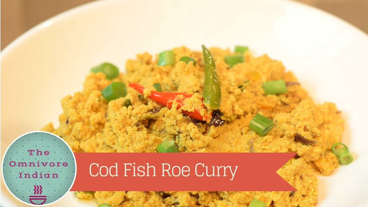 Cod Fish Roe Curry - Indian Style Fish Eggs Recipe