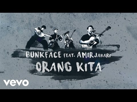 Bunkface - Orang Kita (Lyric Video) ft. Amir Jahari
