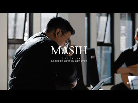 Ada Band - Masih ( Sahabatku, Kekasihku ) (Cover) By Rosette Guitar Quartet