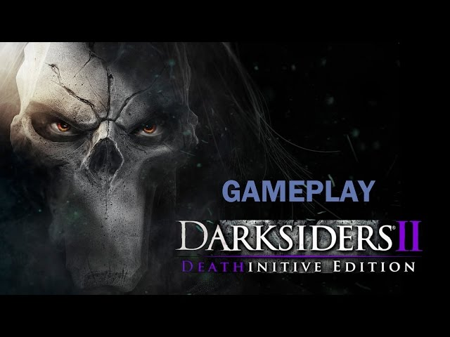 DARKSIDERS II Deathinitive Edition: Guerra X Morte [PC] GTX 760