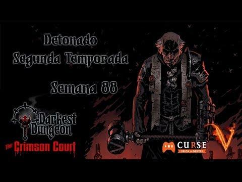 Darkest Dungeon - Crimson Court - S02 - Semana 88