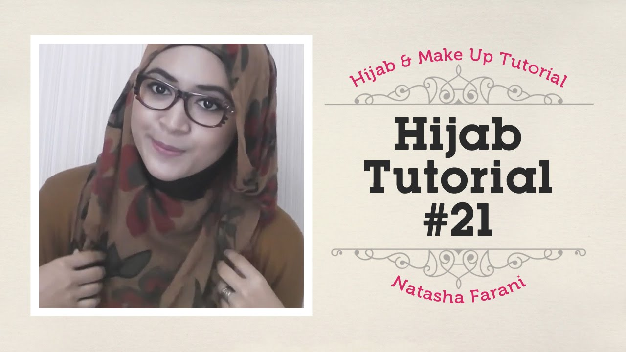 Hijab Tutorial Natasha Farani 21 How To Beauty YouTube