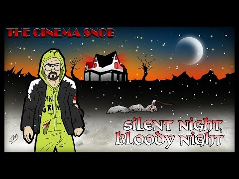 The Cinema Snob: SILENT NIGHT, BLOODY NIGHT