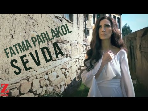 Fatma Parlakol - Sevda (Official Music Video)