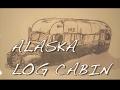 Alaska Log Cabin Season 6 Ep. 7
