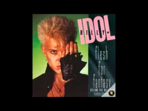 Billy-Idol-Flesh-For-Fantasy with lyrics
