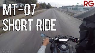 YAMAHA MT-07 | Full Akrapovic Exhaust System | Short Ride !!!