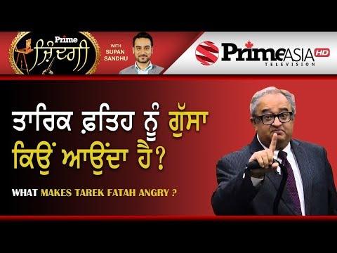 Prime Zindagi (155) || What Makes Tarek Fatah Angry ?