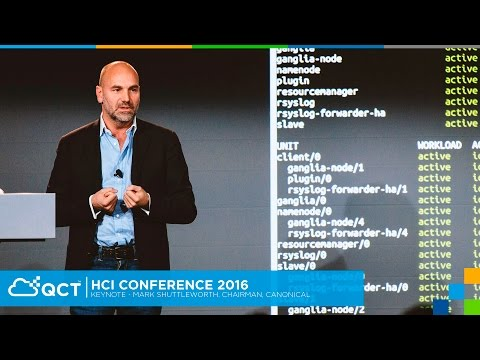 HCI Conference 2016 - Keynotes - Mark Shuttleworth, Chairman, Canonical