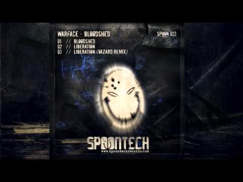 Warface - Liberation (Vazard Remix) [SPOON 033]