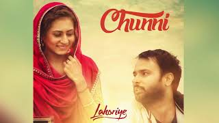 Chunni Audio Song   Lahoriye   Amrinder Gill   Movie Releasing on 12th May 2017   YouTube