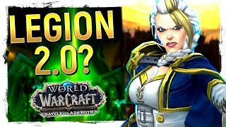 WHATS THE DIFFERENCE?! Battle for Azeroth V Legion - Is It Legion 2.0?