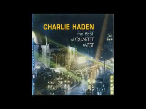 Charlie Haden Quartet West - Alone Together