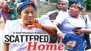 SCATTERED HOME PT 1 - NEW MOVIE (PATIENCE OZOKWOR ) - NIGERIAN NOLLYWOOD 2018 LATEST FAMILY MOVIE