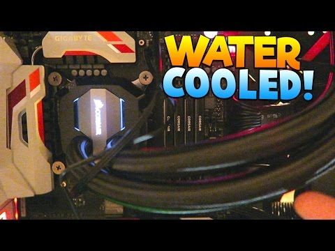 UPGRADING MY COMPUTER TO WATER COOLING!