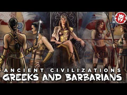Greek and Barbarians - Ancient Civilizations DOCUMENTARY