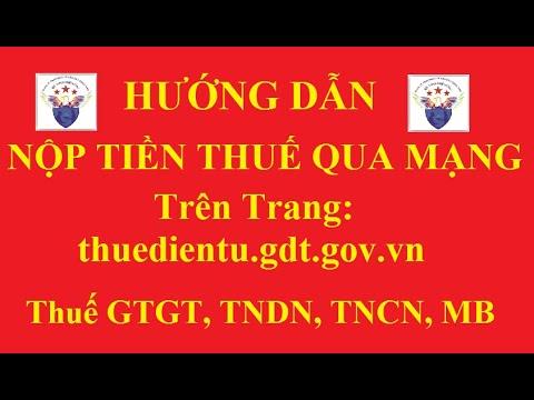 CÁCH NỘP TIỀN THUẾ QUA MẠNG TRÊN TRANG Thuedientu.gdt.gov.vn